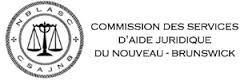 New Brunswick Legal Aid Services Commission / Commission des services d\'aide juridique du Nouveau-Brunswick
